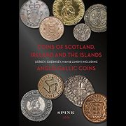Coins of Scotland Ireland and The Islands: Including Anglo-Gallic Coins