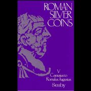 Roman Silver Coins V - Carausius to Romulus Augustus